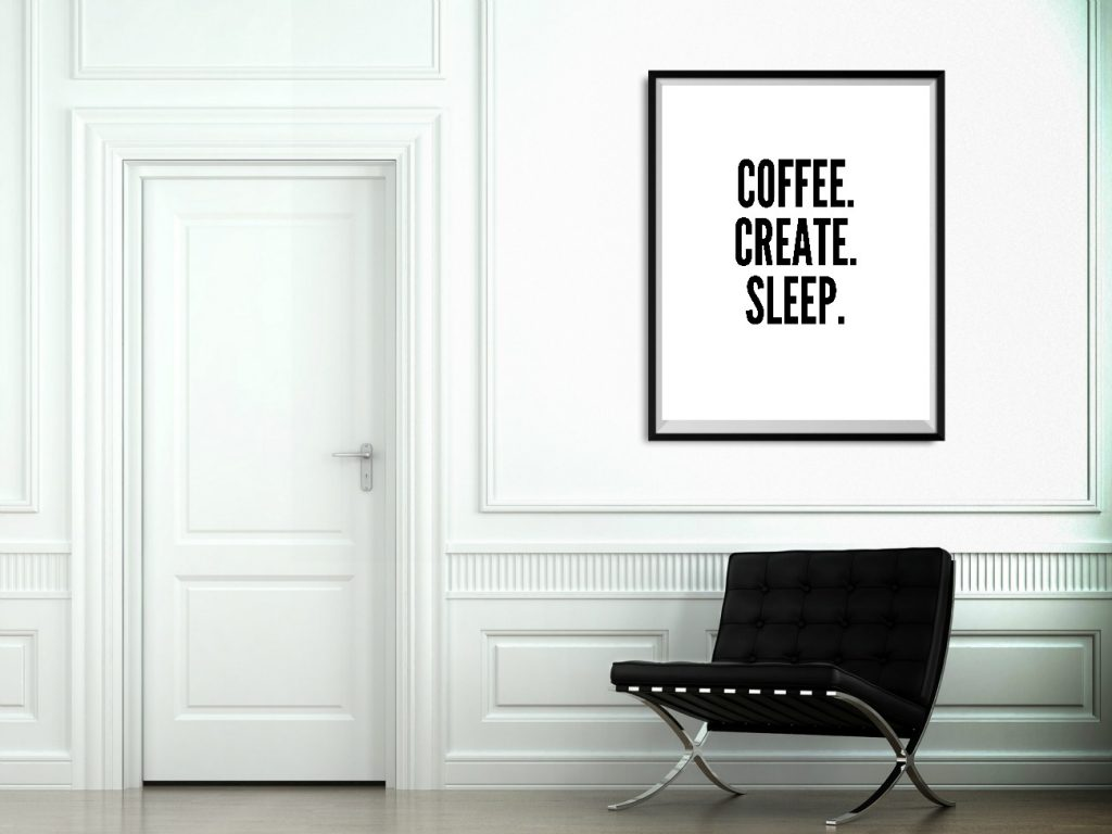 coffee create sleep instant download art print!