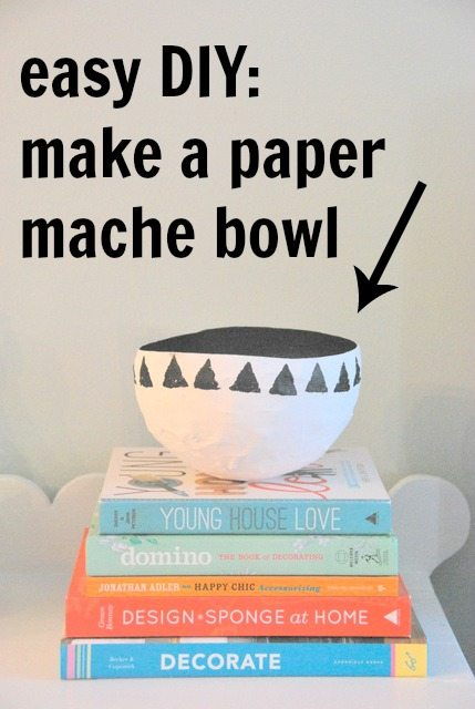 DIY paper mache bowl - the sweetest digs