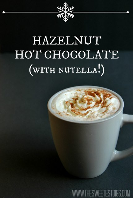 hazelnut nutella hot chocolate recipe - via the sweetest digs