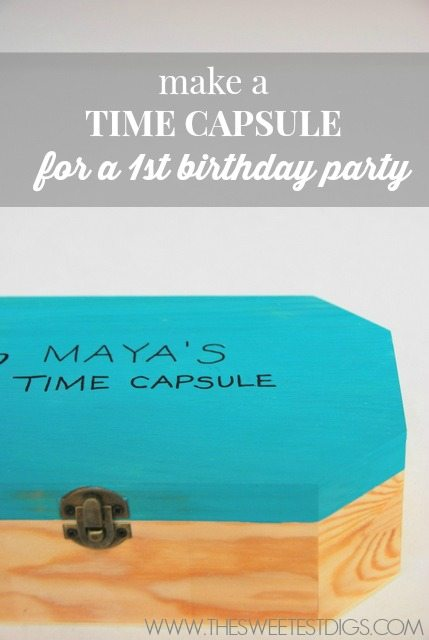 DIY time capsule for a kids first birthday party - via the sweetest digs
