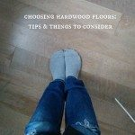 choosing hardwood floors: our experience