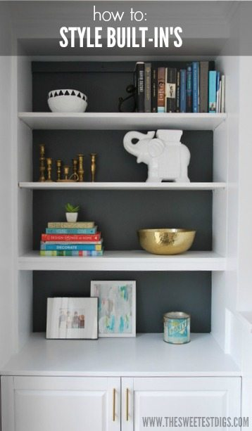 How to style built in shelves the sweetest digs for Things to put on shelves in living room