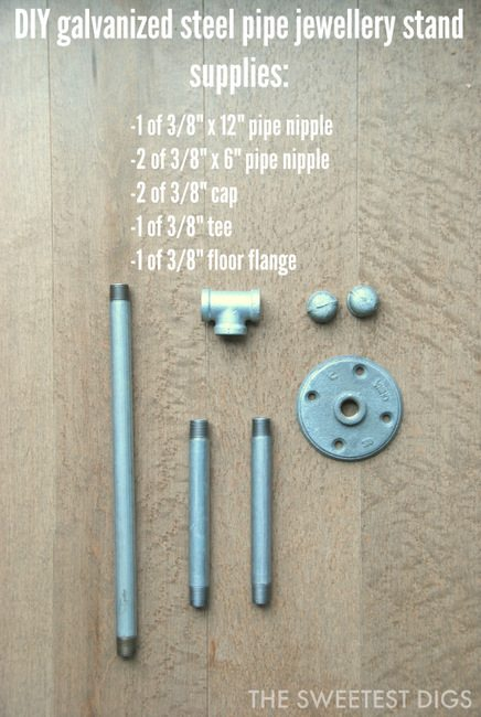 DIY galvanized steel pipe jewellery stands - supplies list - via the sweetest digs