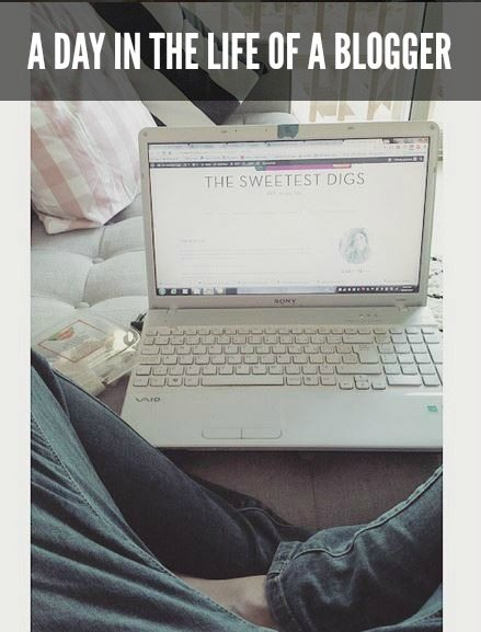 day in the life of a blogger