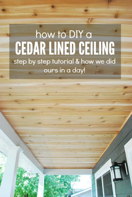 How To Build A Cedar Porch Ceiling