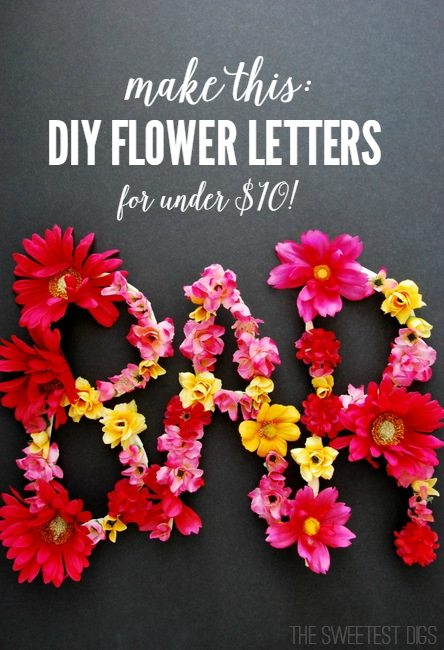 make these DIY flower letters - an easy and sweet project for under $10!