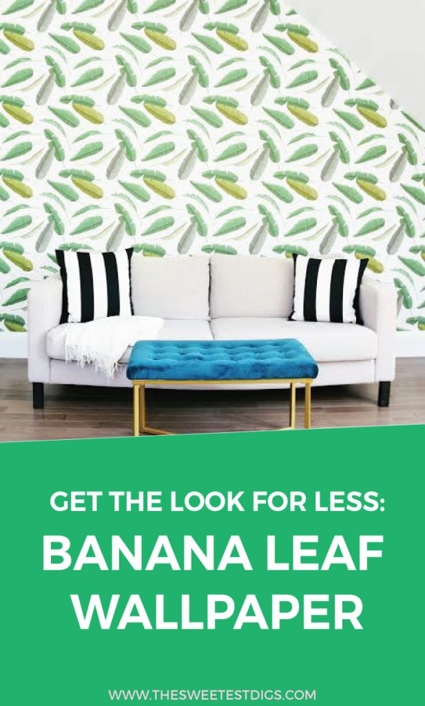 Get the look for less banana leaf wallpaper the for Wallpaper for less