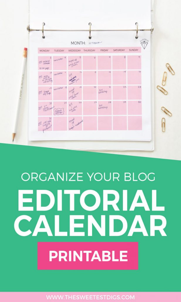 how to create an editorial calendar for your blog with free template the sweetest digs. Black Bedroom Furniture Sets. Home Design Ideas