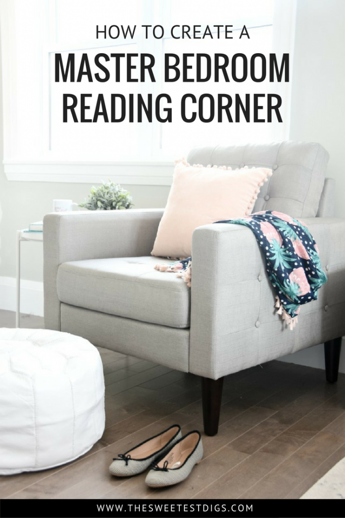 Create a master bedroom reading corner with a cozy chair, side table, white leather pouf, and throw pillows. Click for sources and tips on designing your reading corner.